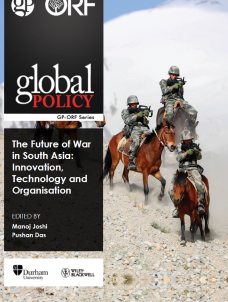 The Future of War in South Asia: Innovation, Technology and Organisation