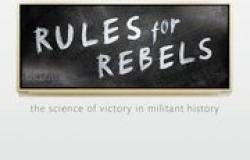 Book Review – Rules for Rebels: The Science of Victory in Militant History