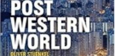 Book Review - Post-Western World: How Emerging Powers are Remaking Global Order