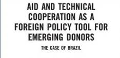 Book Review - Aid and Technical Cooperation as a Foreign Policy Tool for Emerging Donors: The Case of Brazil