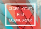 Book Review - Global Cities and Global Order